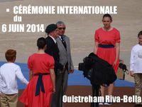 Cérémonie internationale du 6 juin 2014 à Ouistreham Riva Bella