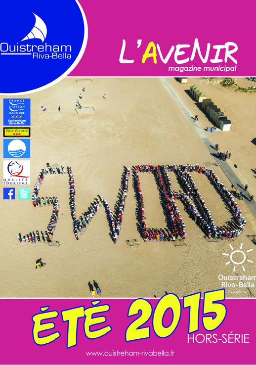 Magazine municipal de Ouistreham Riva-Bella - N°3 - Hors série été 2015