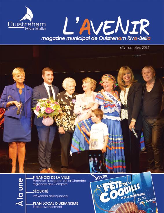 Magazine municipal - L'Avenir n°4 - Ouistreham Riva-Bella - octobre 2015