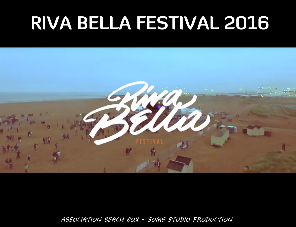 Riva-Bella Festival © Association Beach Box & Some Studio Production