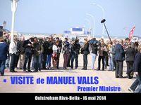 Visite de Manuel Valls, Premier Ministre - Ouistreham Riva Bella - 16 mai 2014