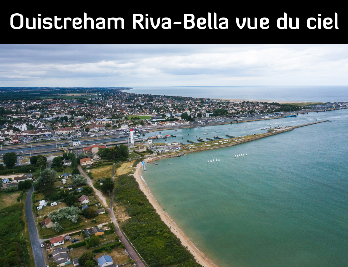 Ouistreham Riva-Bella vu du ciel