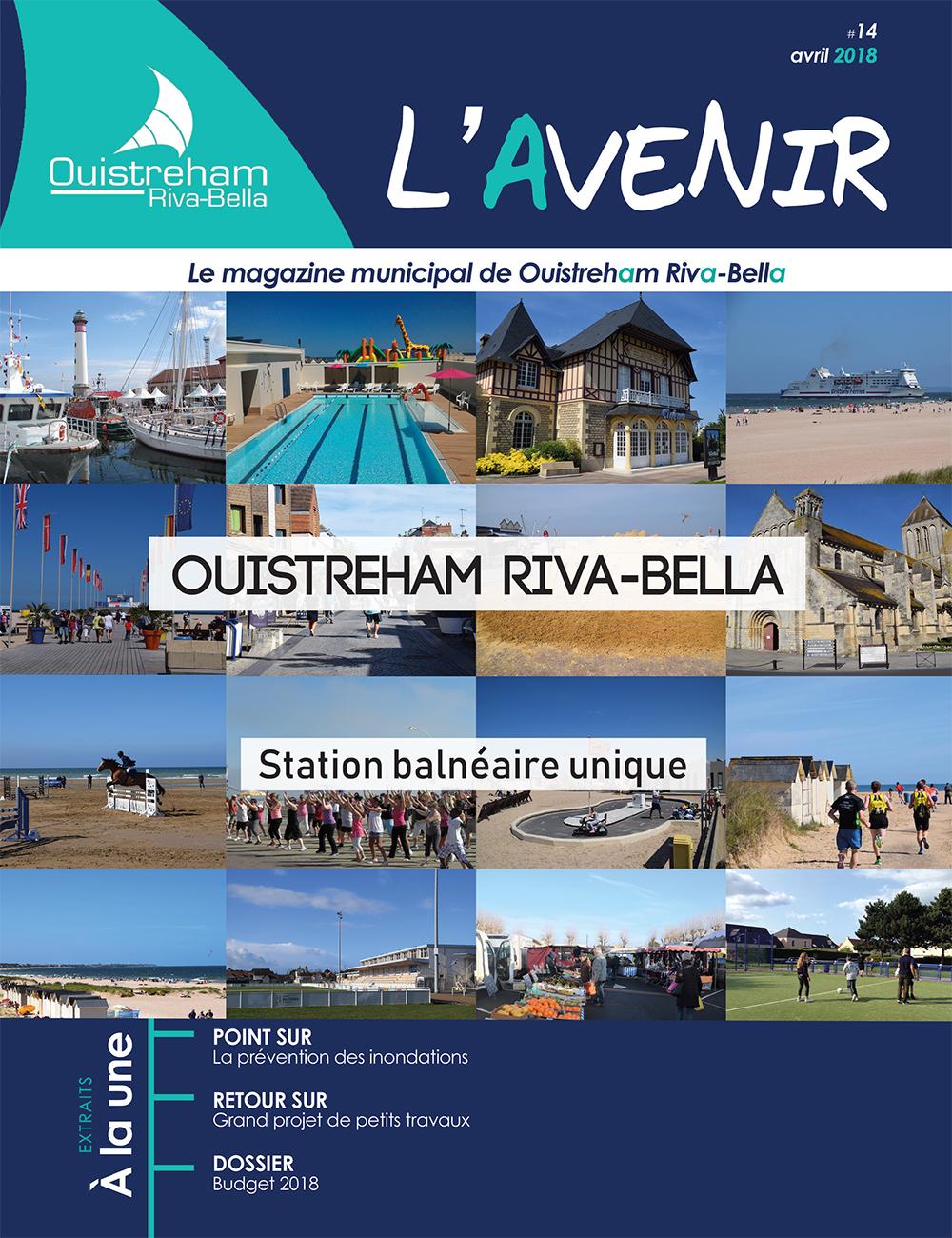 Magazine municipal - L'Avenir n°14 - Ouistreham Riva-Bella - avril 2018