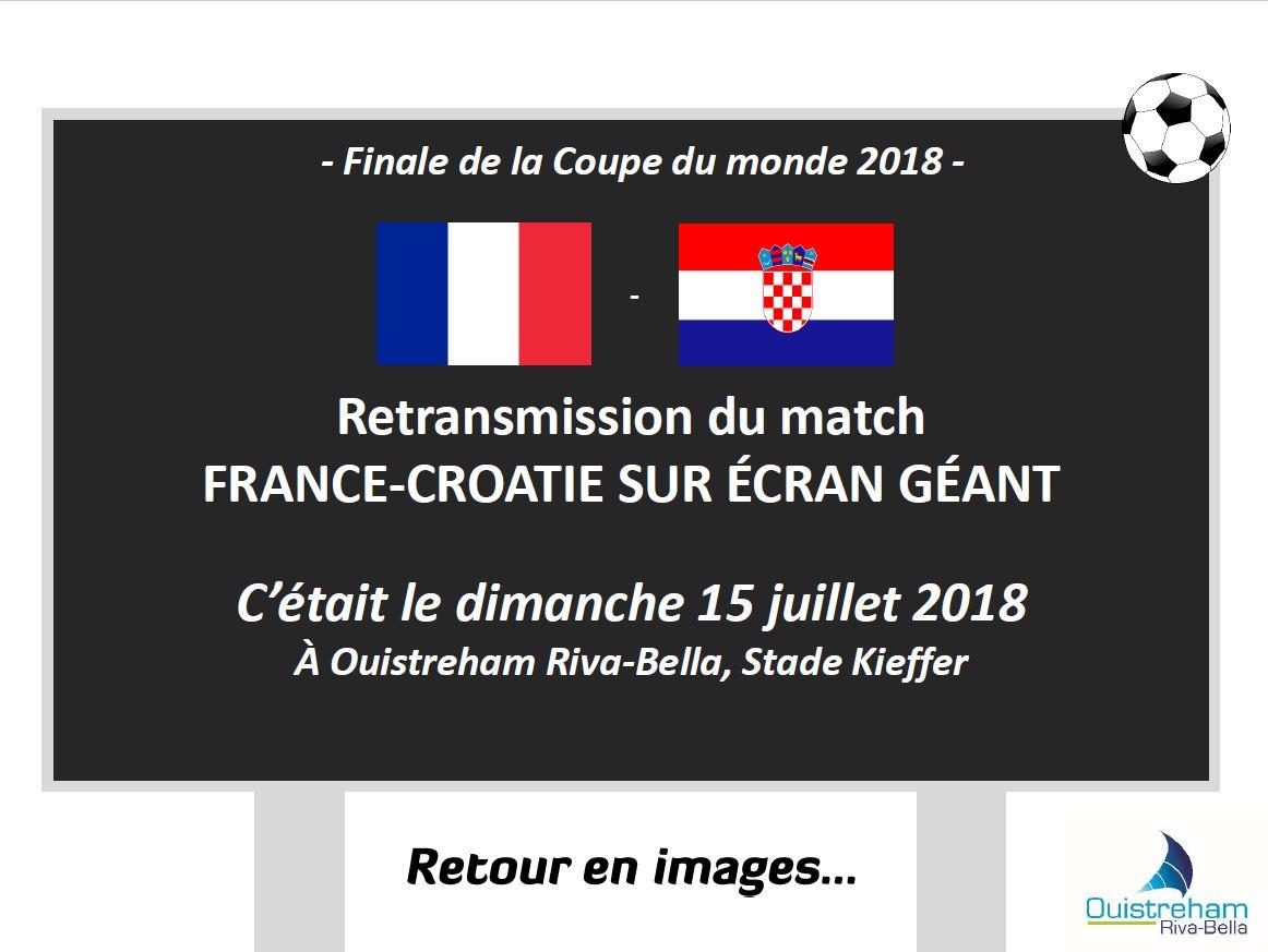 Retransmission de la finale de la Coupe du monde sur écran géant - Juillet 2018