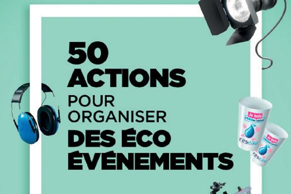 Cinquante actions pour organiser votre éco-événement