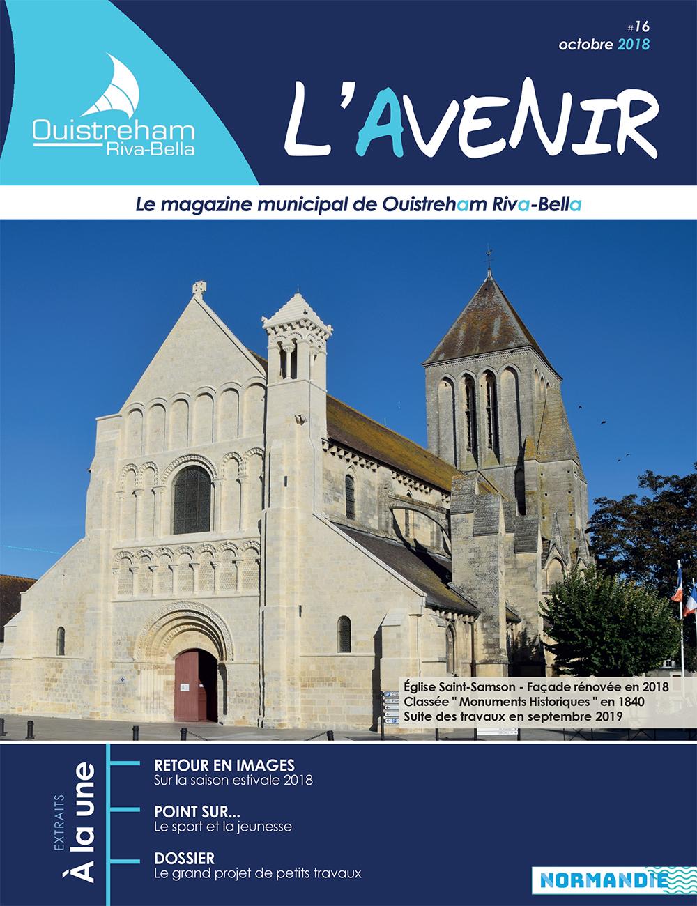 Magazine municipal - L'Avenir n°16 - Ouistreham Riva-Bella - octobre 2018