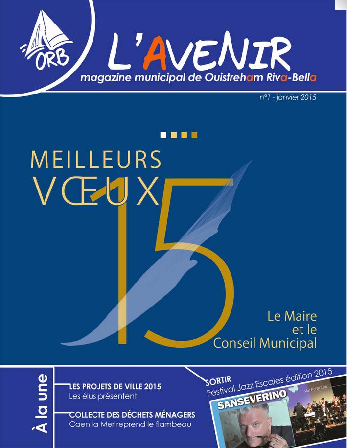Magazine municipal - L'Avenir n°1 - Ouistreham Riva-Bella