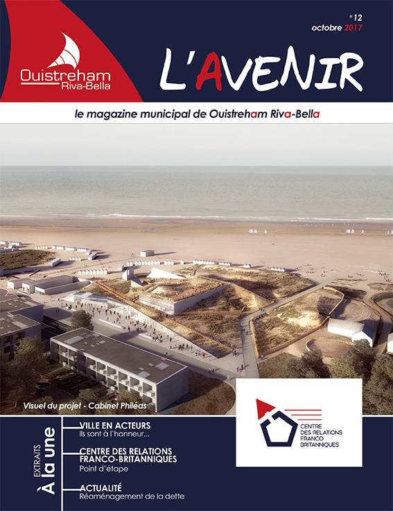 Magazine municipal - L'Avenir n°12 - Ouistreham Riva-Bella - octobre 2017