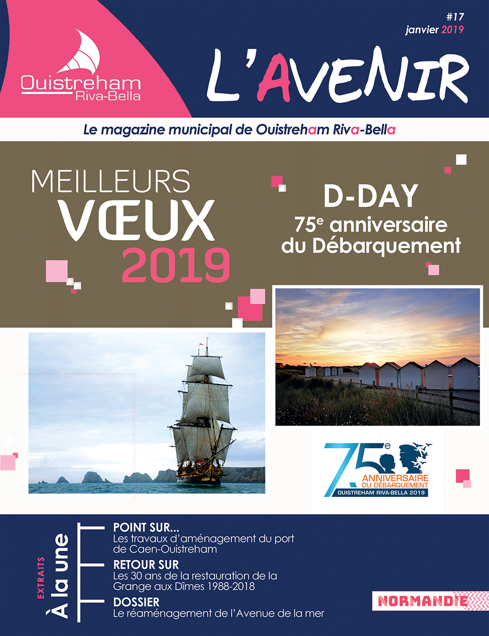 Magazine municipal - L'Avenir n°17 - Ouistreham Riva-Bella - janvier 2019